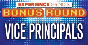 Bonus Round - 003 Vice Principals