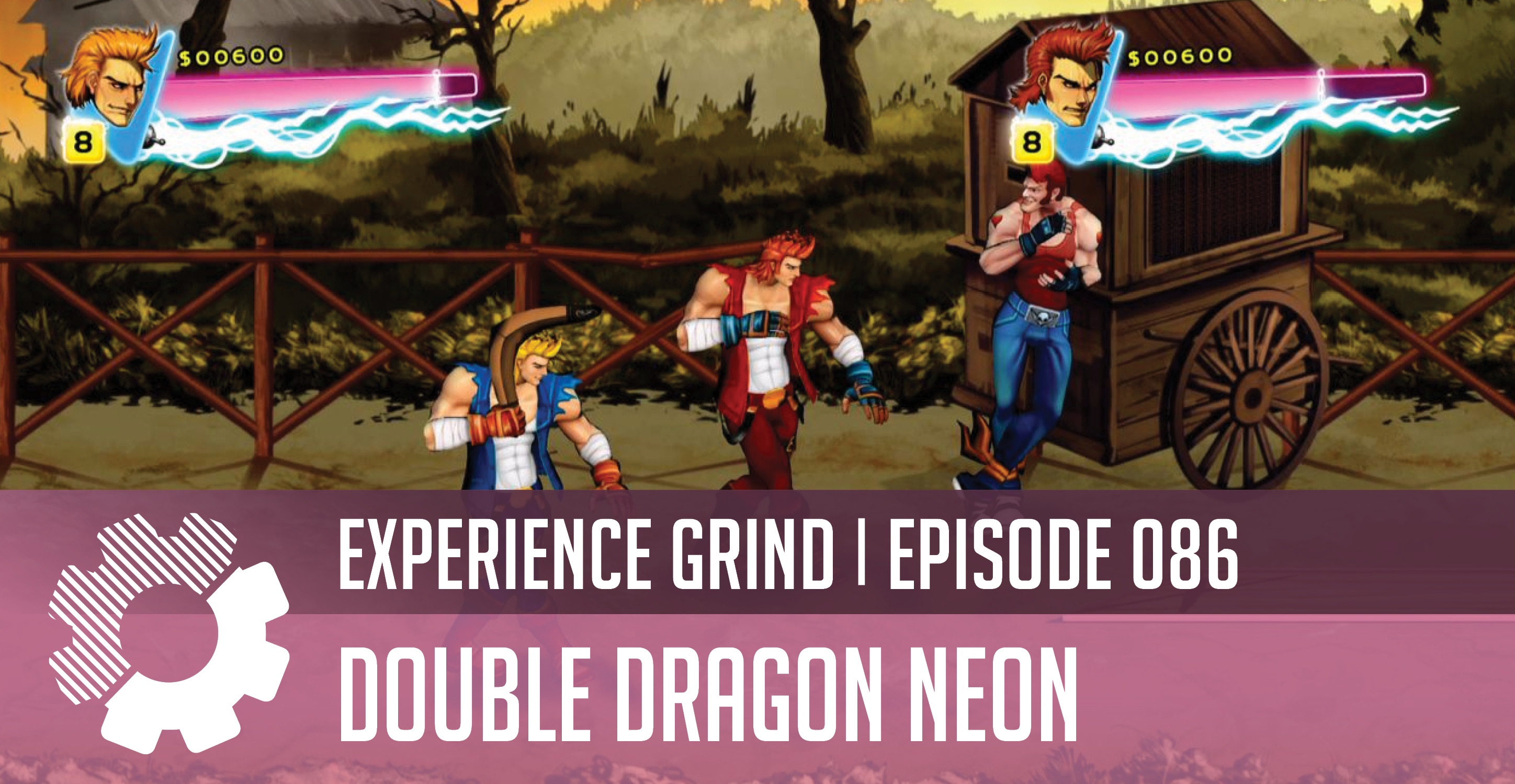 Episode 86 Double Dragon Neon Experience Grind